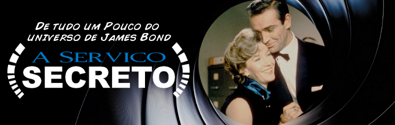 À Serviço Secreto - De tudo um Pouco do universo de James Bond