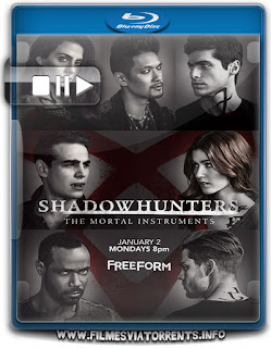 Shadowhunters 2ª Temporada Torrent