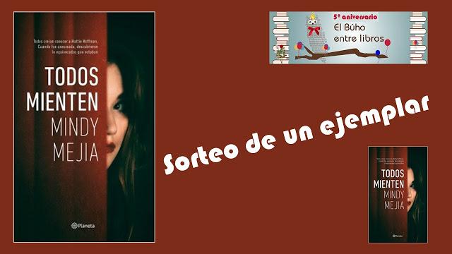 """SORTEO """"TODOS MIENTEN"""" (MINDY MEJIA)"""