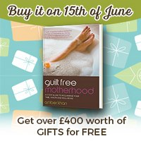 Guilt Free Motherhood - A 5 Step Guide to Reclaiming Your Time, Health and Well-Being
