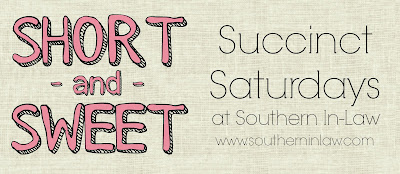 Short and Sweet: Succinct Saturdays at Southern In-Law