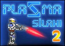 Plazma Silahı 2 Oyunu