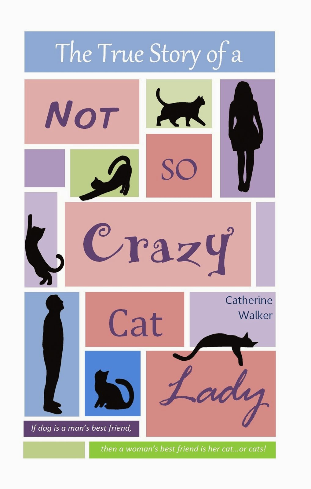 The True Story of a Not So Crazy Cat Lady