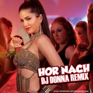 DJ-Donna-Hor-Nach-Mastizaade-Remix