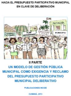Hacia el  Presupuesto Participativo Municipal Deliberativo (PARTE II)