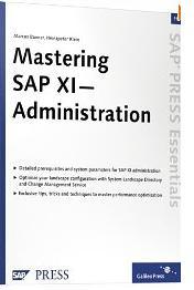 Mastering SAP XI Administration