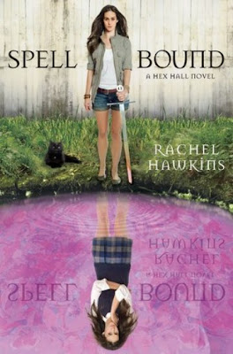 Book Review: Spell Bound by Rachel Hawkins!