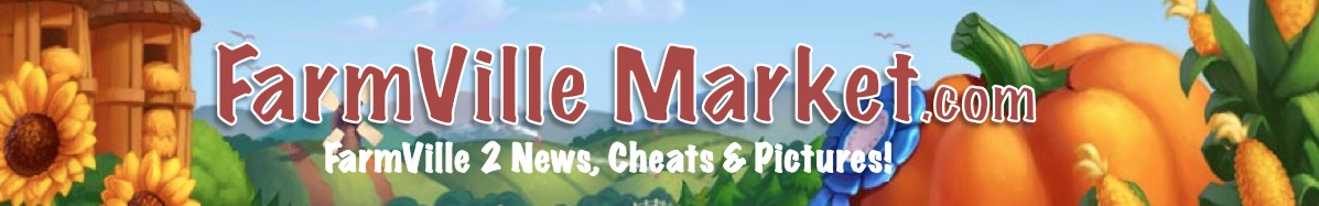 FarmVille Market: FarmVille 2, FarmVIlle 2 Cheats, FarmVille Guides & More!