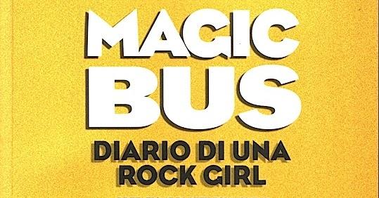 magic bus diario di una rock girl