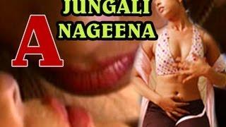Watch Jungali Nageena Hot Hindi Movie Online