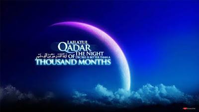 Pengertian dan Keutamaan Malam Lailatul Qadar
