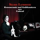 Sean Lennon: Rosencrantz and Guildenstern are Undead