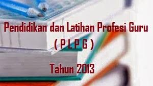Lihat Informasi dan Pengumuman Hasil PLPG Sertifikasi Guru 2013