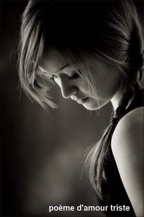 Triste que je suis…poemes d'amour triste