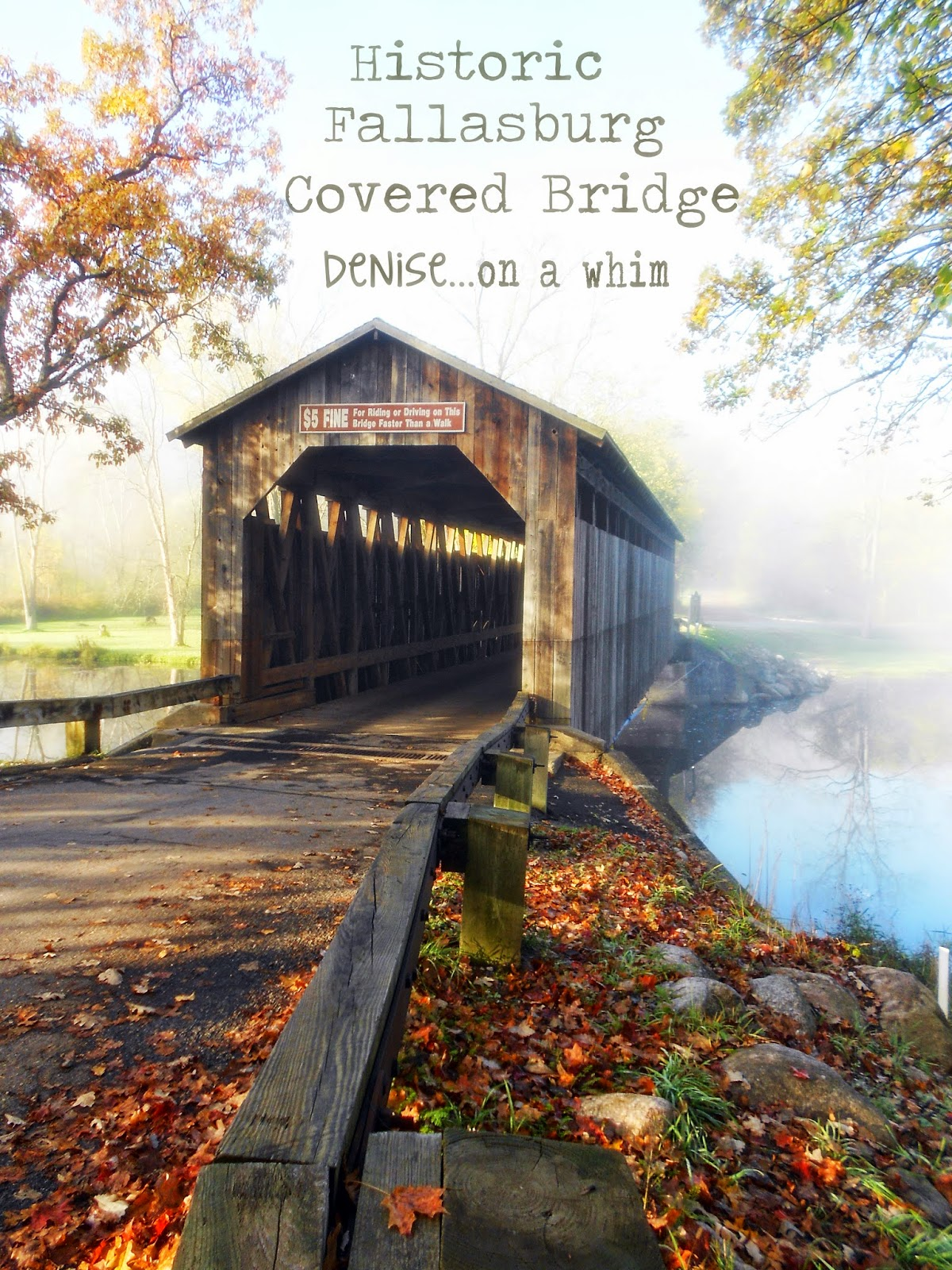 Fall Tour at the Covered Bridge from Denise on a Whim