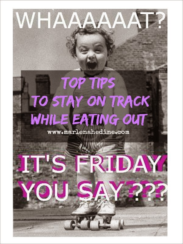 top tips to stay on track while eating out