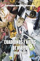 Cuadernos y notas de viajes (1988-2009)