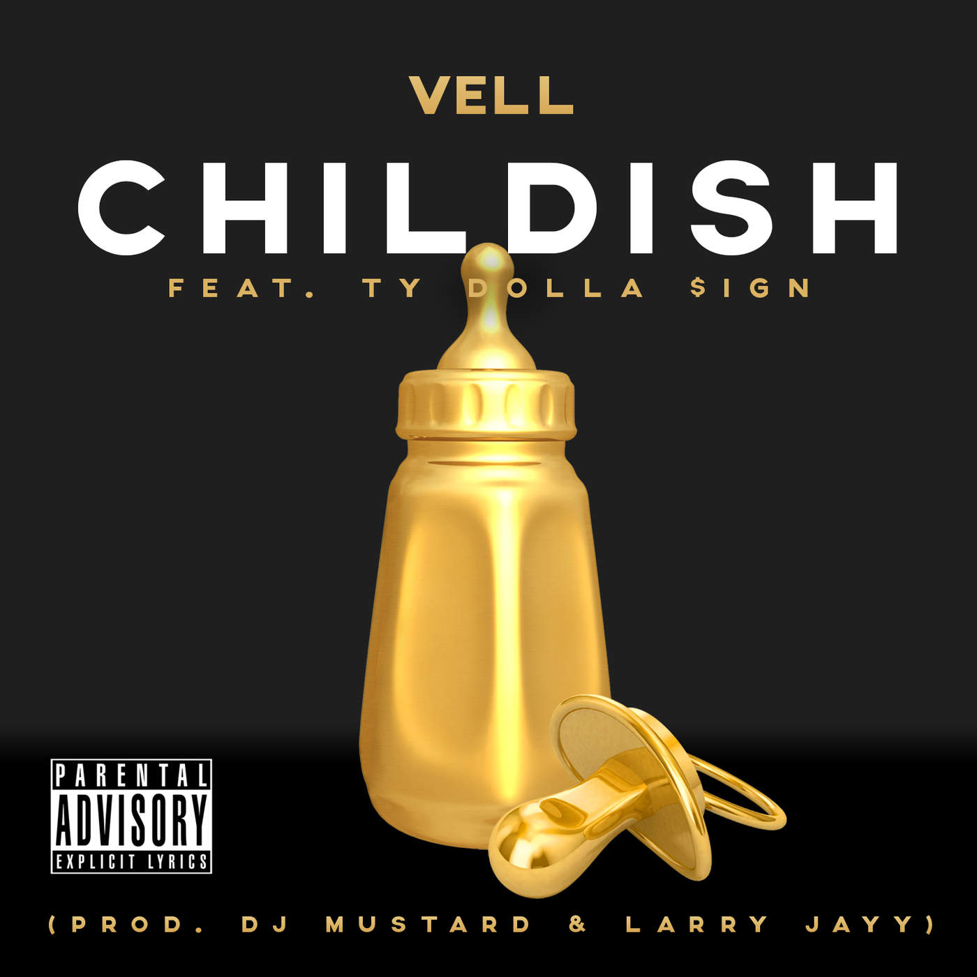 Vell - Childish (feat. Ty Dolla $ign) - Single Cover