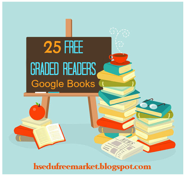 25 Free Graded Readers Google Books ~ HSEduFreeMarket