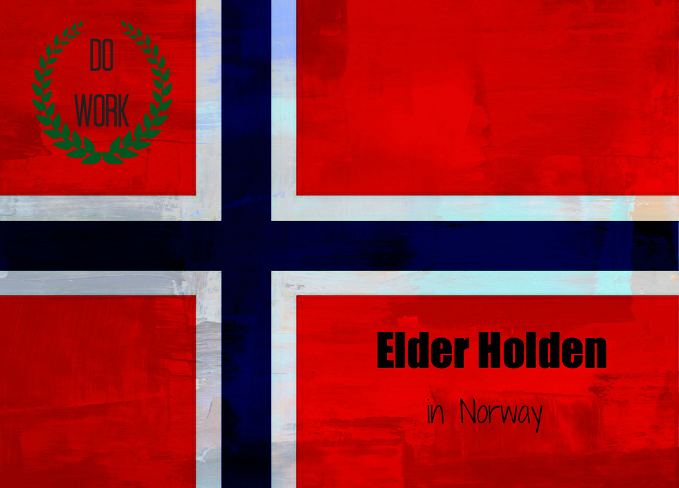 Elder Holden LDS Mission - Oslo, Norway