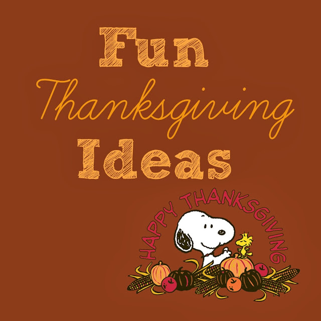 Fun Thanksgiving Ideas