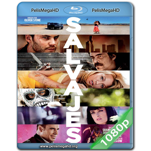 SALVAJES (2012) 1080P HD MKV ESPAÑOL LATINO