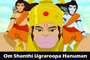 Om Shanthi Ugraroopa Hanuman