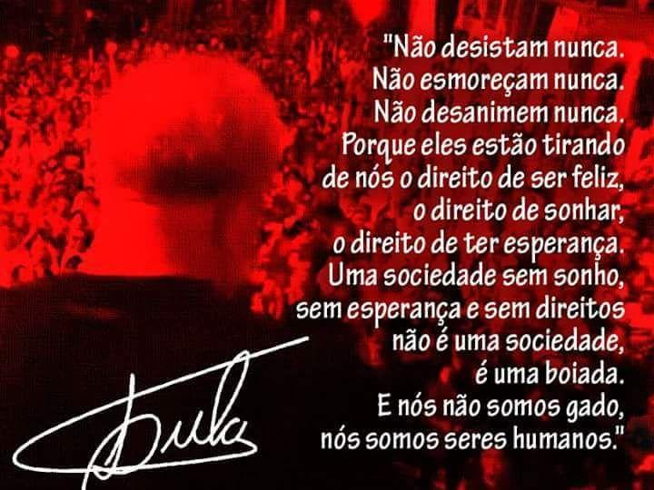Lula, guerreiro do povo brasileiro!