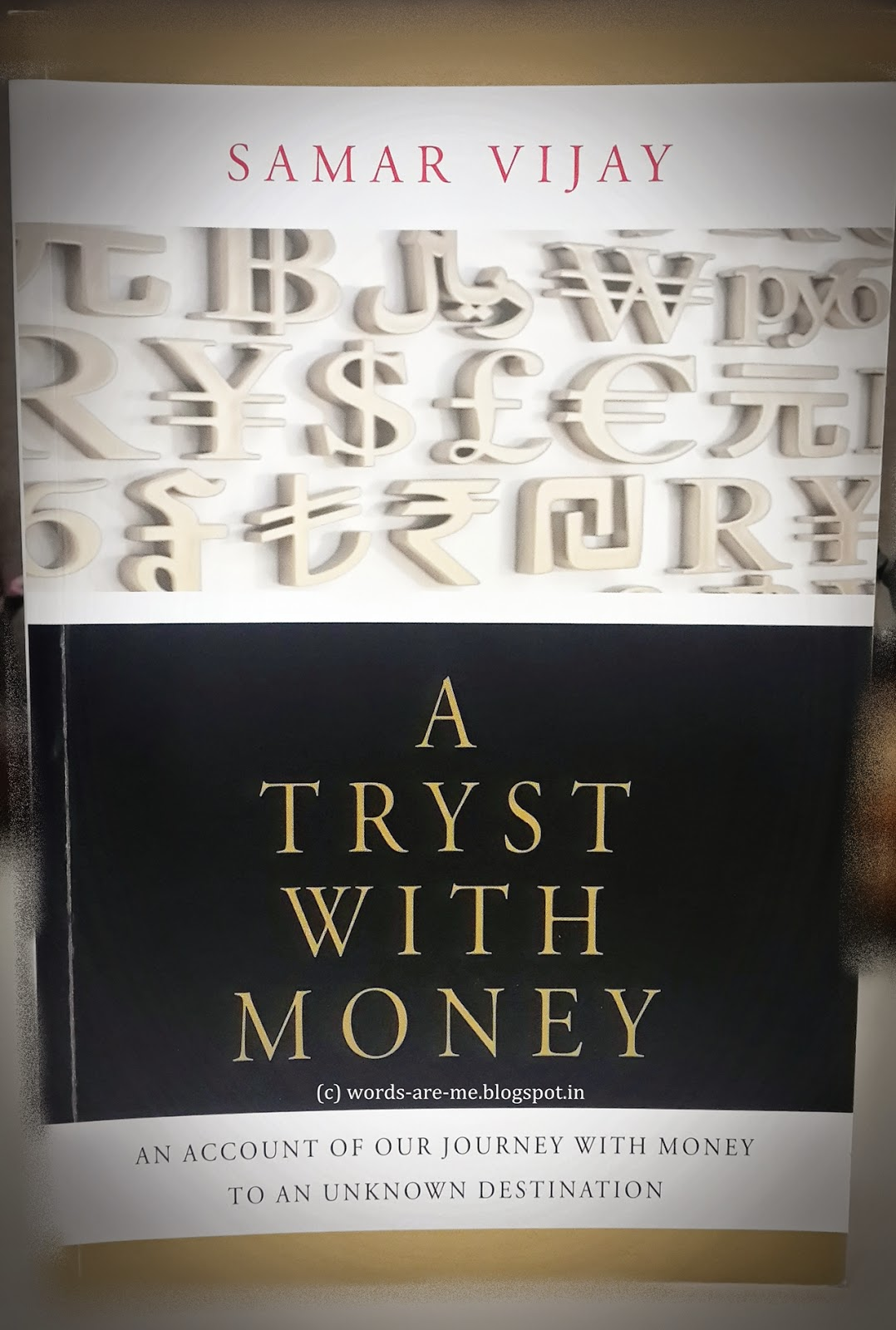 Book Review: A Tryst With Money: An account of our journey with money to an unknown destiny by Samar Vijay