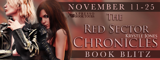 The Red Sector Chronicles by Krystle Jones