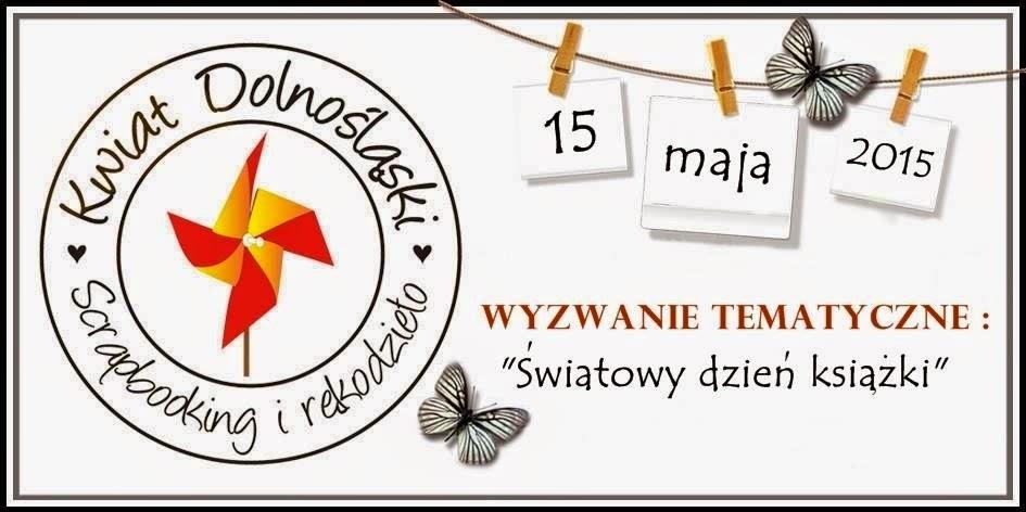 http://www.kwiatdolnoslaski.pl/2015/04/swiatowy-dzien-ksiazki-wyzwanie.html