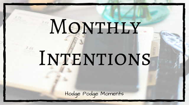 Monthly Intentions