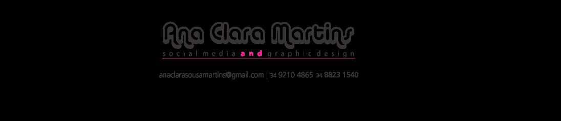 Ana Clara Martins - Criação Gráfica