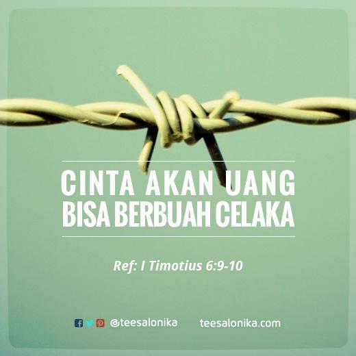 Gambar kutipan Alkitab 1 Timotius 6 - akar segala kejahatan adalah cinta akan uang bisa berbuah celaka
