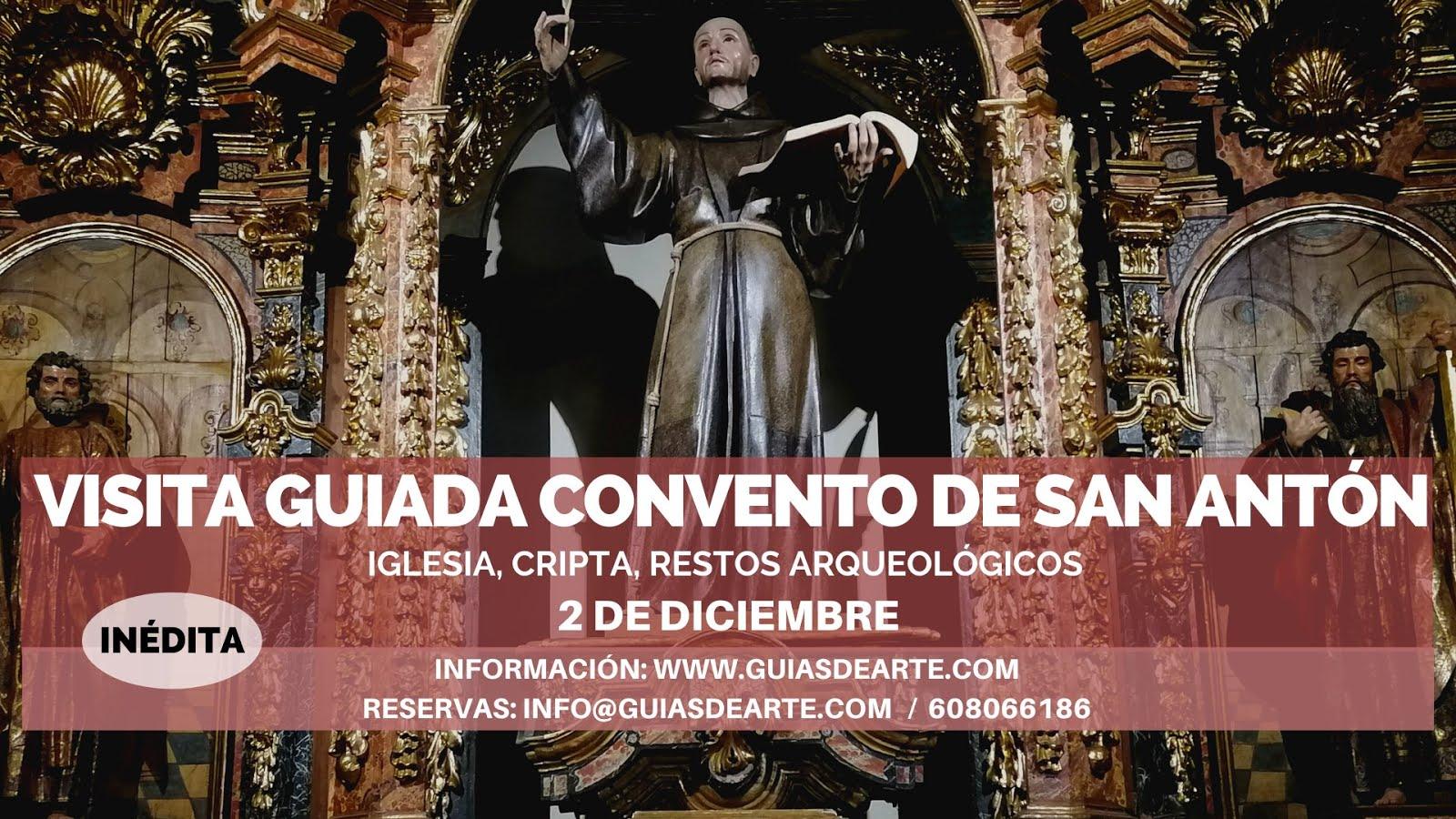 VISITA GUIADA CONVENTO SAN ANTÓN
