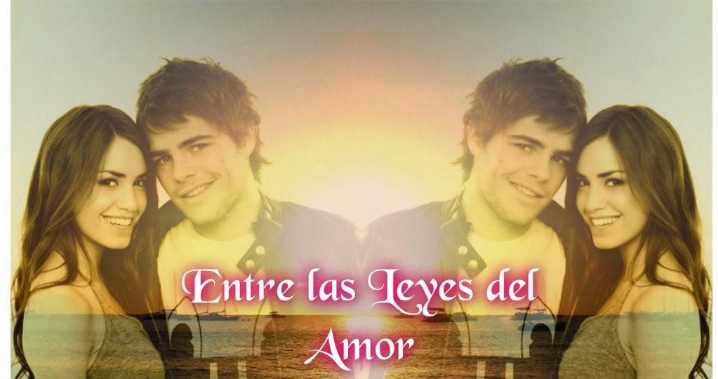 """""""Entre las Leyes del amor"""""""