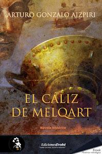 """COMPRA """"EL CÁLIZ DE MELQART"""" en Ediciones EVOHÉ"""