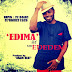 "MUZIC: MR EDEDEM formerly known as MC SUGARDADDY has released an inspired gospel single titled ""EDIMA"""