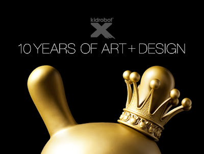 Kidrobot X: 10 Years of Art + Design