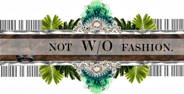 Not Without Fashion