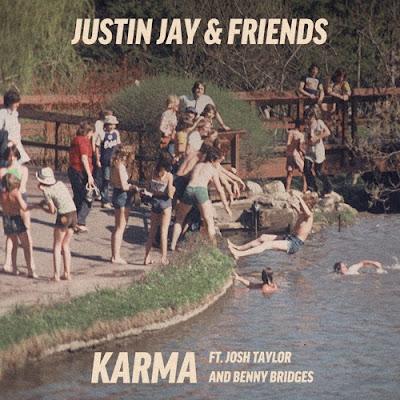 Justin Jay & Friends - Karma feat. Josh Taylor & Benny Bridges