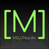 [MELONopolis]