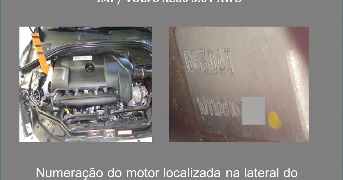 Vistorias Automotivas Localiza 231 227 O N 250 Mero Do Motor Volvo