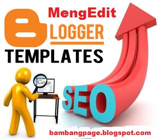 Edit Blogger Templete