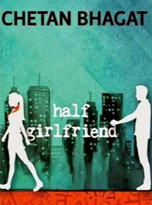 Chetan Bhagat S Half Girlfriend Pdf Download Ebook For Free