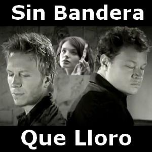 QUE LLORO Chords - Sin Bandera | E-Chords