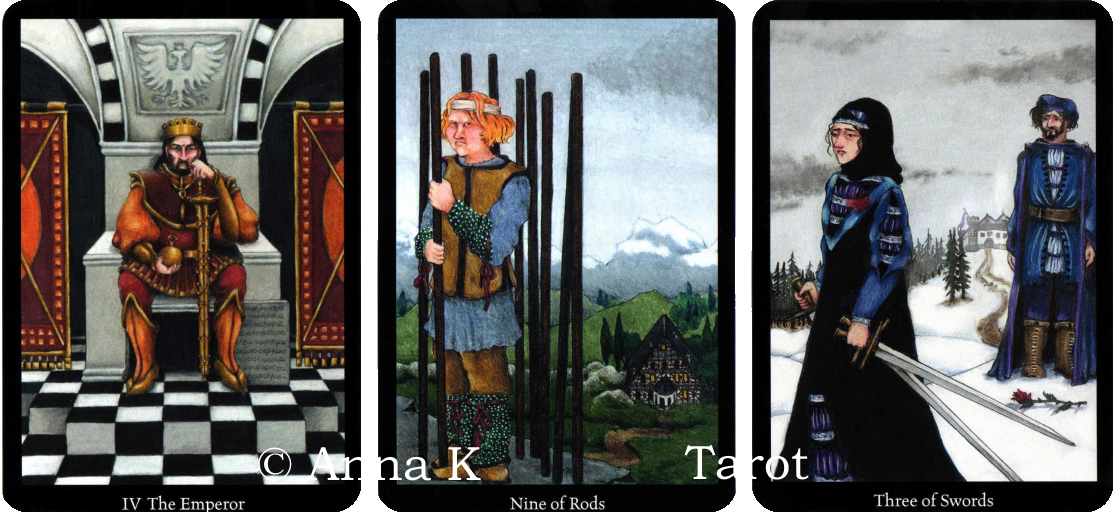 Anna K Tarot, The Emperor, Nine of Rods, Three of Swords
