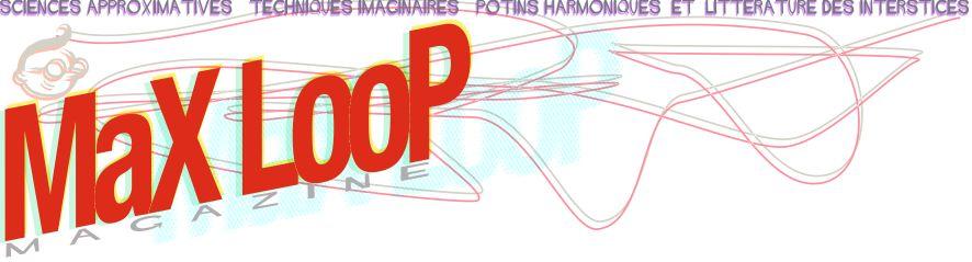 Max Loop Magazine