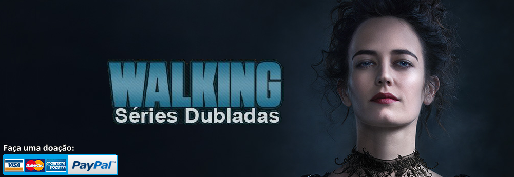 Walking Séries Dubladas | Séries, Filmes e Animes para Download!