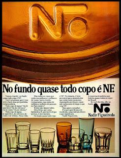 propaganda copos Nadir Figueiredo; vidro; os anos 70; propaganda na década de 70; Brazil in the 70s, história anos 70; Oswaldo Hernandez;